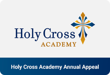 Holy Cross Academy Annual Appeal