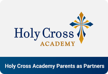 Holy Cross Academy Parents as Partners